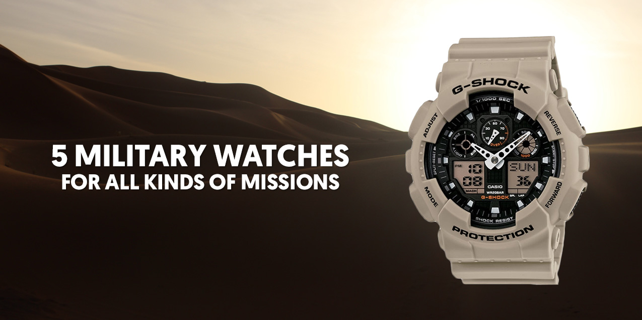 5 Military Watches for All Kinds of Missions