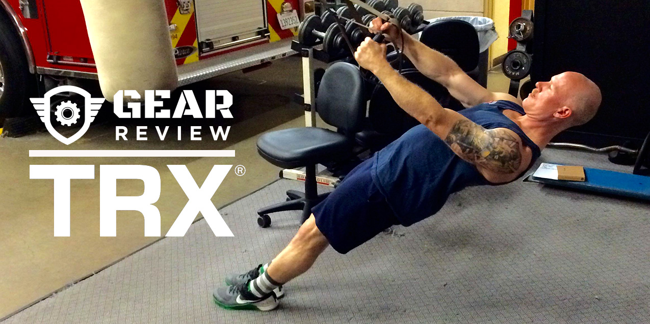 A Fireman's Review of the TRX Training Kit