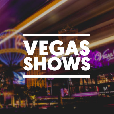 Vegas Shows